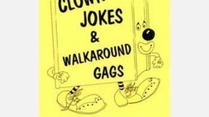 Clown Jokes and Walkaround Gags