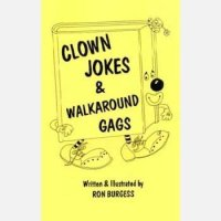 Clown Jokes & Walkaround Gags by Ron Burgess