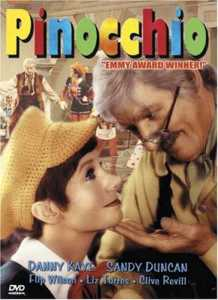 Pinocchio (1976), starring Danny Kaye and Sandy Duncan