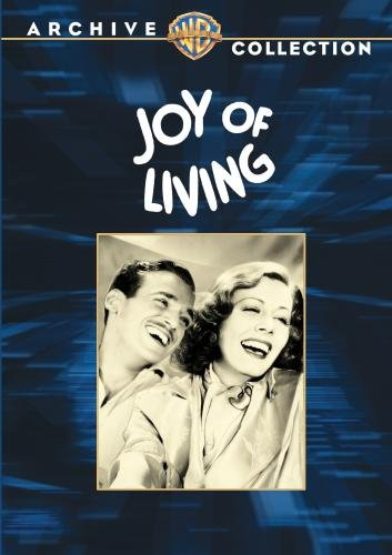 Joy of Living (1938) starring Irene Dunne, Douglas Fairbanks Jr., Alice Brady, Guy Kibbee, Lucille Ball, Warren Hymer