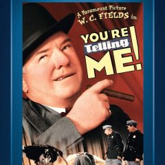 You're Telling Me! (1934) starring W. C. Fields, Adrienne Ames, Buster Crabbe, Joan Marsh