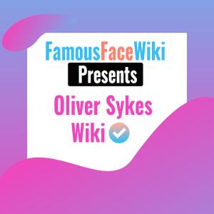 Oliver Sykes Wiki