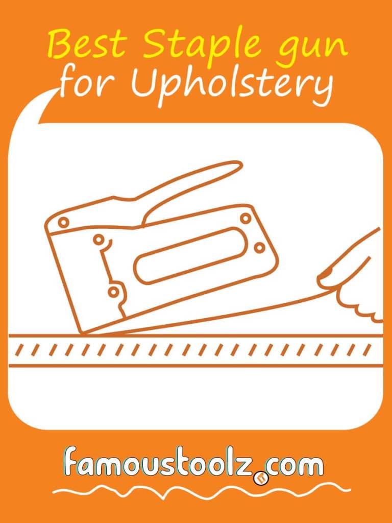best staple gun for upholstery infographic
