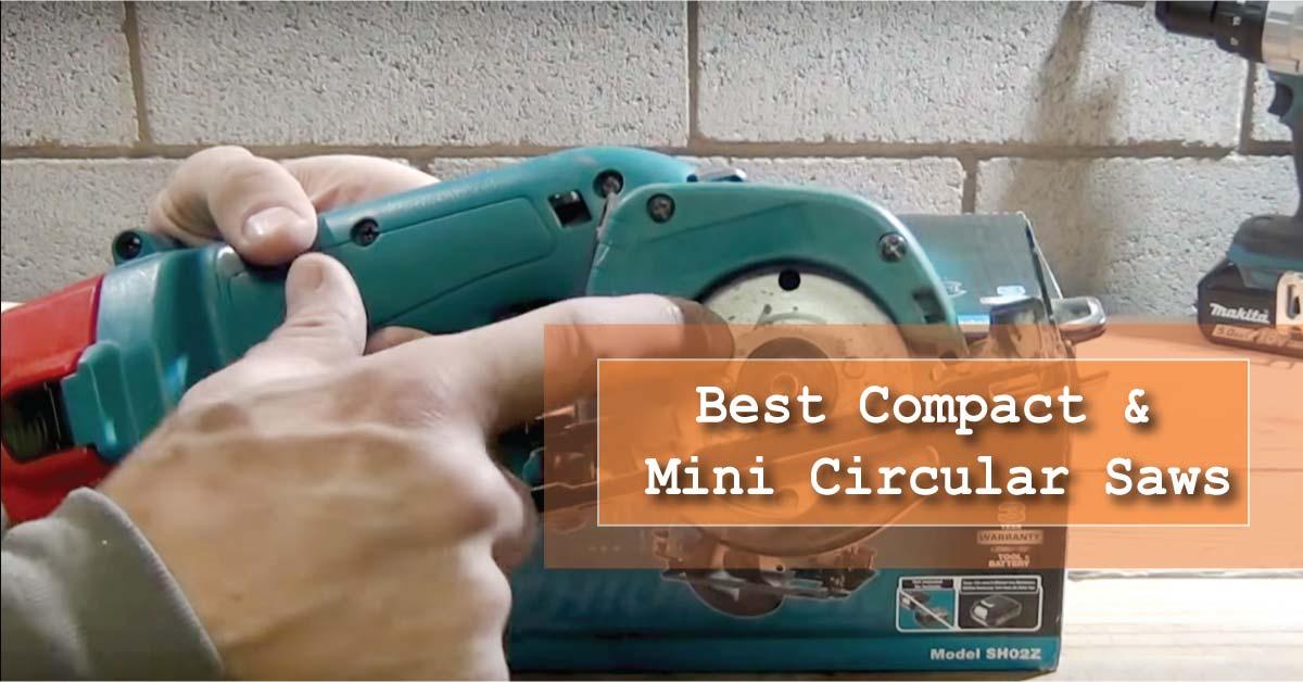 Best Compact & Mini Circular Saws