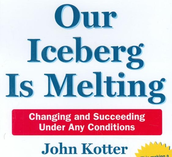 an analysis of our iceberg is melting by john kotter Our iceberg is melting: changing and succeeding under any conditions john kotter and has produced a great book that contains a wealth of wisdom and insight while it looks and reads like a simple book, it is anything but simple.
