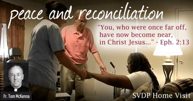 Vincentians – A Reconciling Tradition