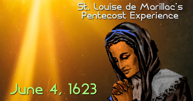 """St. Louise received the Light of Pentecost (her """"Lumière"""" Experience)"""