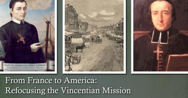 Vincentian Pioneers in America (U.S.): 200th Anniversary