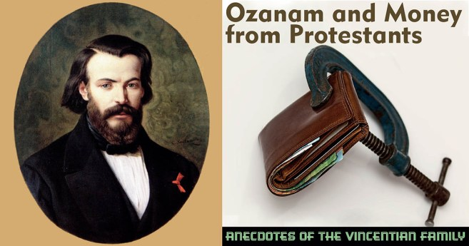 Ozanam and Money from Protestants #AnecdotesVF