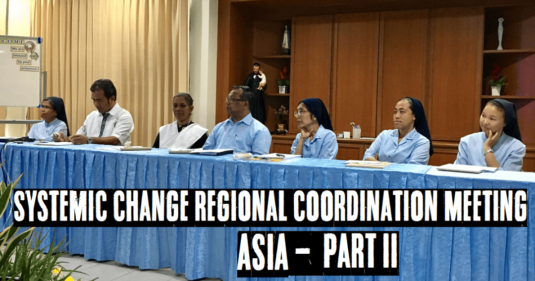 Part II: Systemic Change Regional Coordination Meeting for Asia