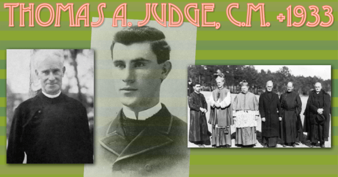 Every Catholic An Apostle: A new book on the Life of Thomas A. Judge, CM, 1868-1933