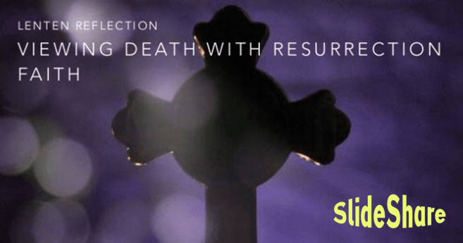 Lenten Reflection: Resurrection Faith