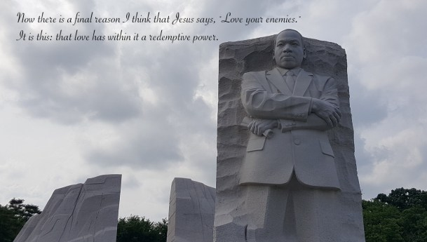 Why We Should Love Our Enemies #MLKDay2018