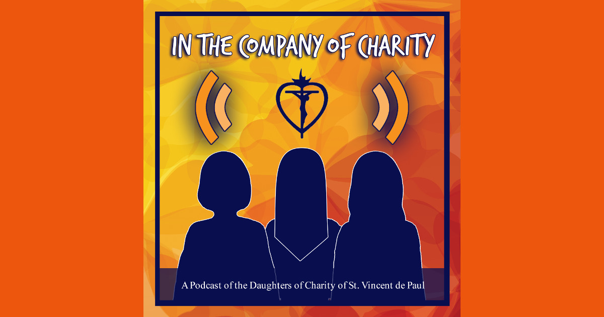 New Podcast by the Daughters of Charity