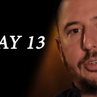 Lenten Video Series: Day 13, Prayer Isn't a One Way Street