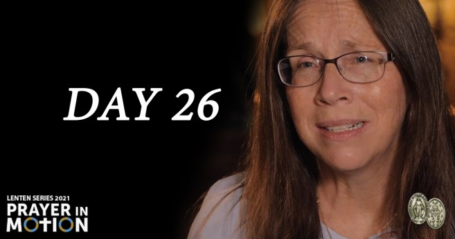 Lenten Video Series: Day26, Lifting Your Heart Up