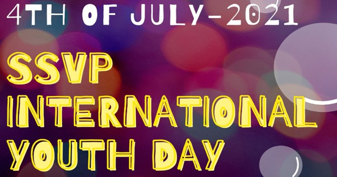 July 4: Society of Saint Vincent de Paul's International Youth Day