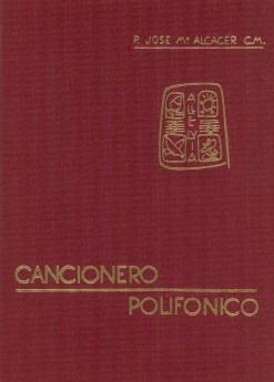 «Cancionero polifónico para actos del Culto», del P. Alcácer, C.M.
