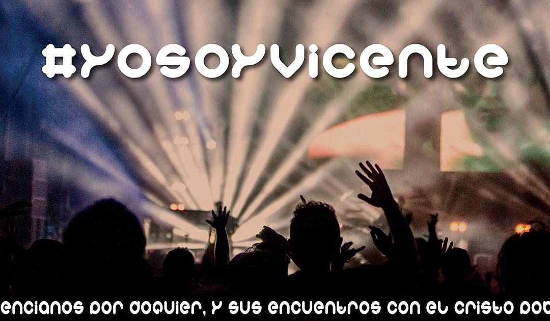 Yo Soy Vicente #YoSoyVicente