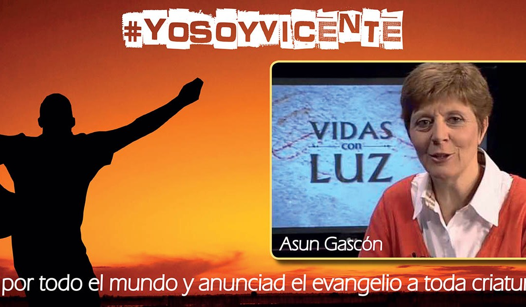 #YoSoyVicente: Asun Gascón, una seglar misionera vicenciana