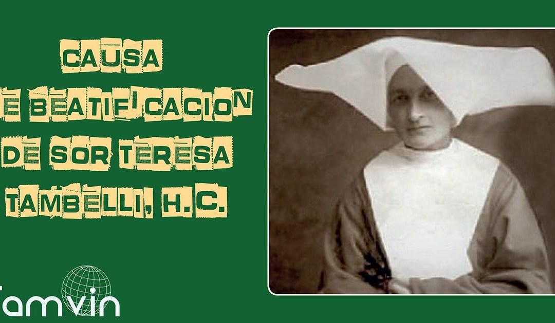 Autorizada la apertura de la causa de beatificación de sor Teresa Tambelli, H.C.