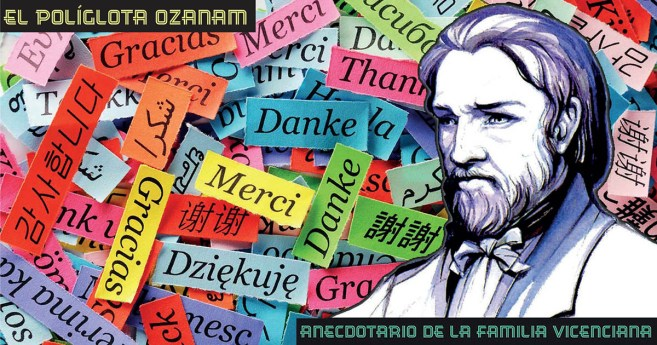 El políglota Ozanam #AnecdotarioFV