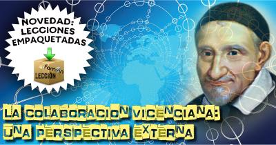 La colaboración vicenciana: una perspectiva externa
