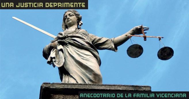Una justicia deprimente #AnecdotarioFV