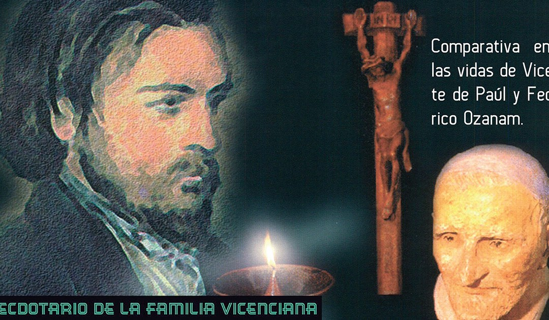 Comparativa entre las vidas de Vicente de Paúl y Federico Ozanam #AnecdotarioFV