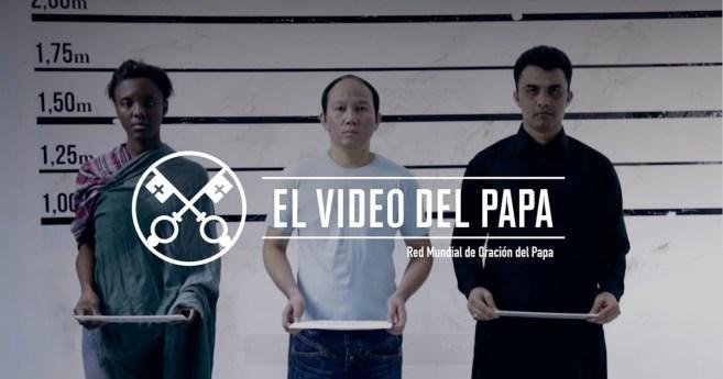 «El vídeo del Papa» (15): Ayudar a los cristianos perseguidos (marzo de 2017)
