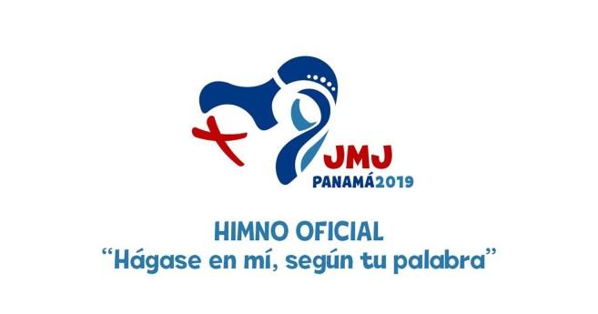 «Hágase en mí, según tu palabra», el himno Oficial de la JMJ Panamá – 2019