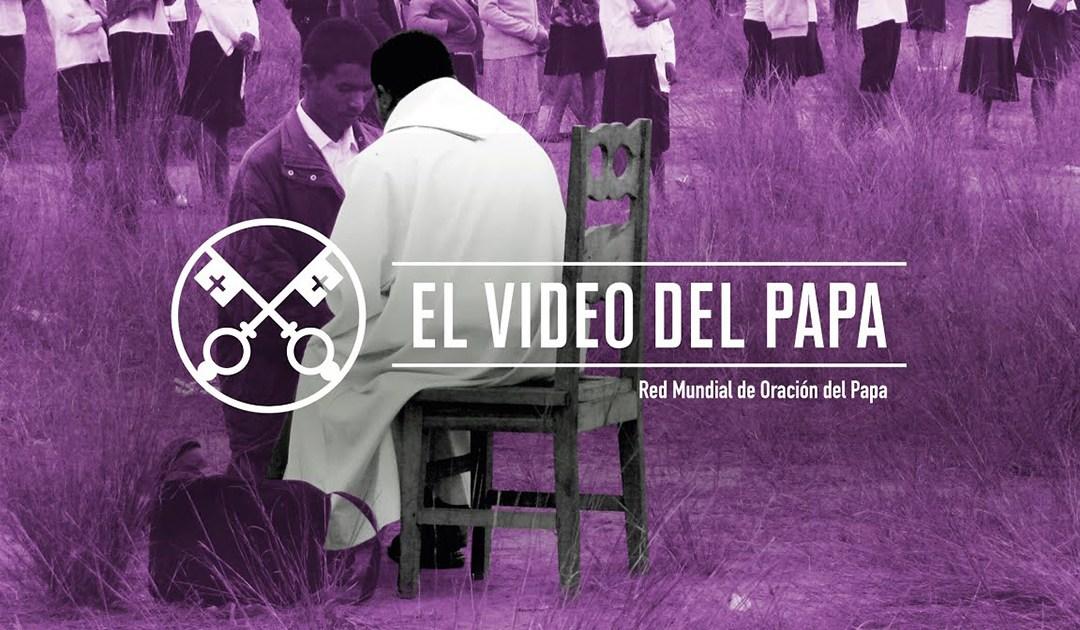 «El vídeo del Papa»: Estilo de vida de los sacerdotes (junio de 2019)