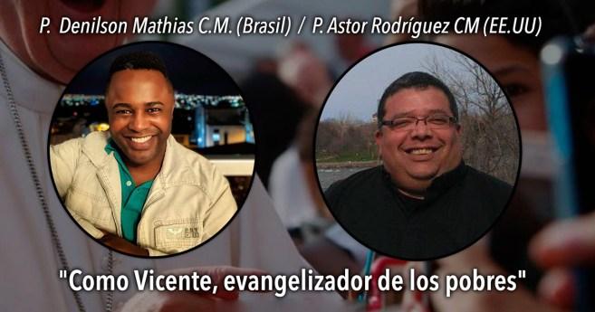 Conectados con Dios: testimonios de los misioneros paúles Ástor Rodríguez (EE.UU.) y Denilson Mathias (Brasil)