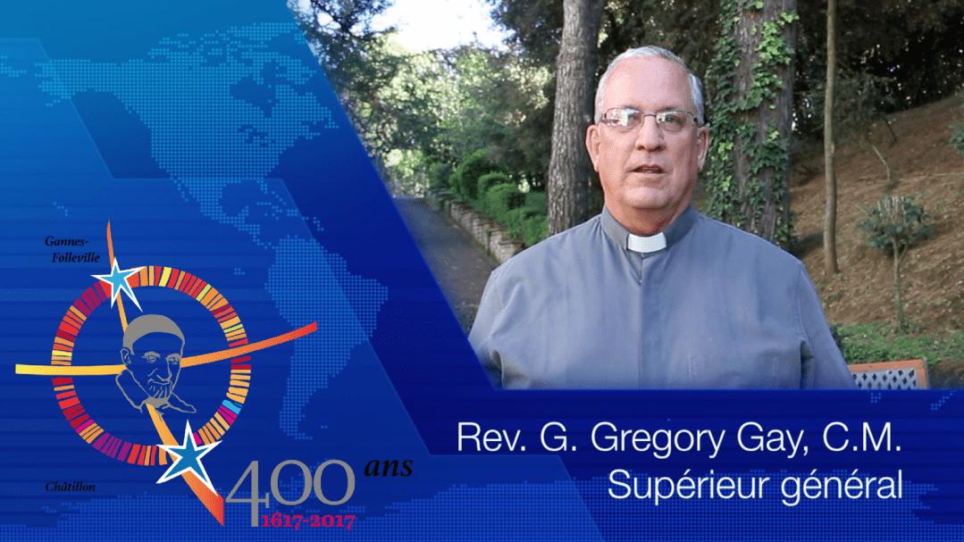 P. Gregory Gay, C.M. : Message pour la Pentecôte et #famvin400