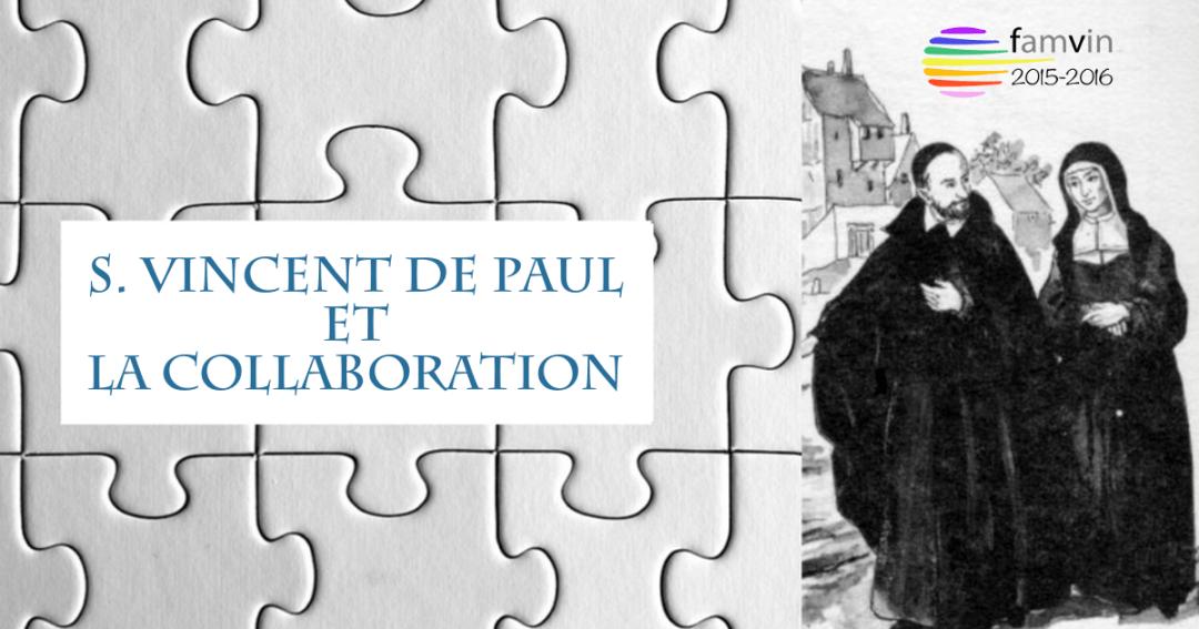 S. Vincent de Paul et la Collaboration