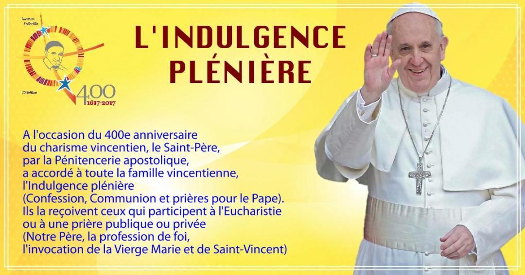 Le Pape François accorde  l'indulgence plénière à la Famille Vincentienne #famvin400