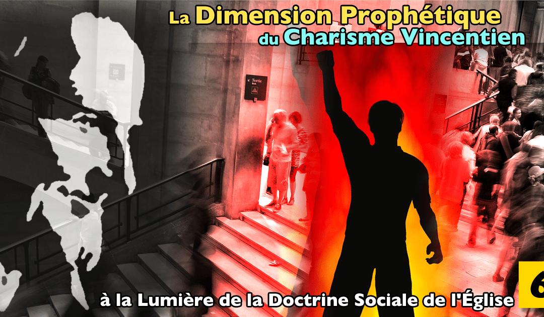 Prophétisme du charisme vincentien nº 6 •  Solidarité comme mentalité #famvin400