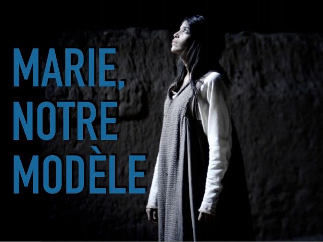 Marie, Notre Modèle