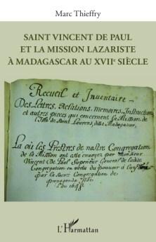 Saint Vincent de Paul et la mission lazariste à Madagascar au XVIIème siècle