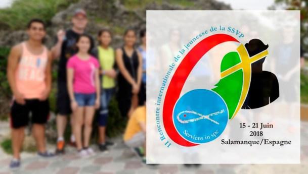 2ème Rencontre Internationale de la Jeunesse de la SSVP, Juin 2018 en Espagne