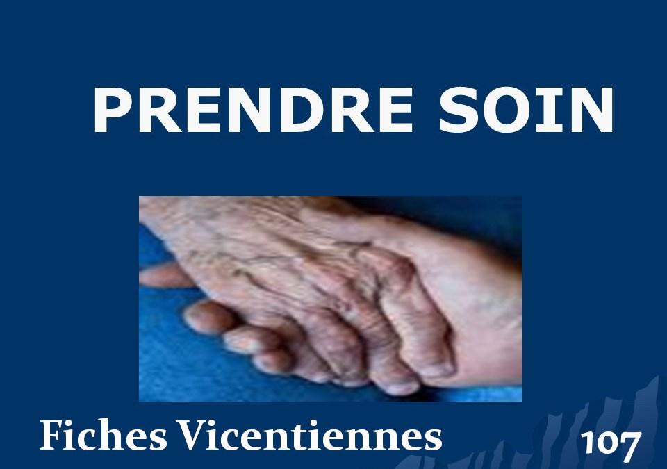 Fiches Vincentiennes N° 107: Prendre Soin