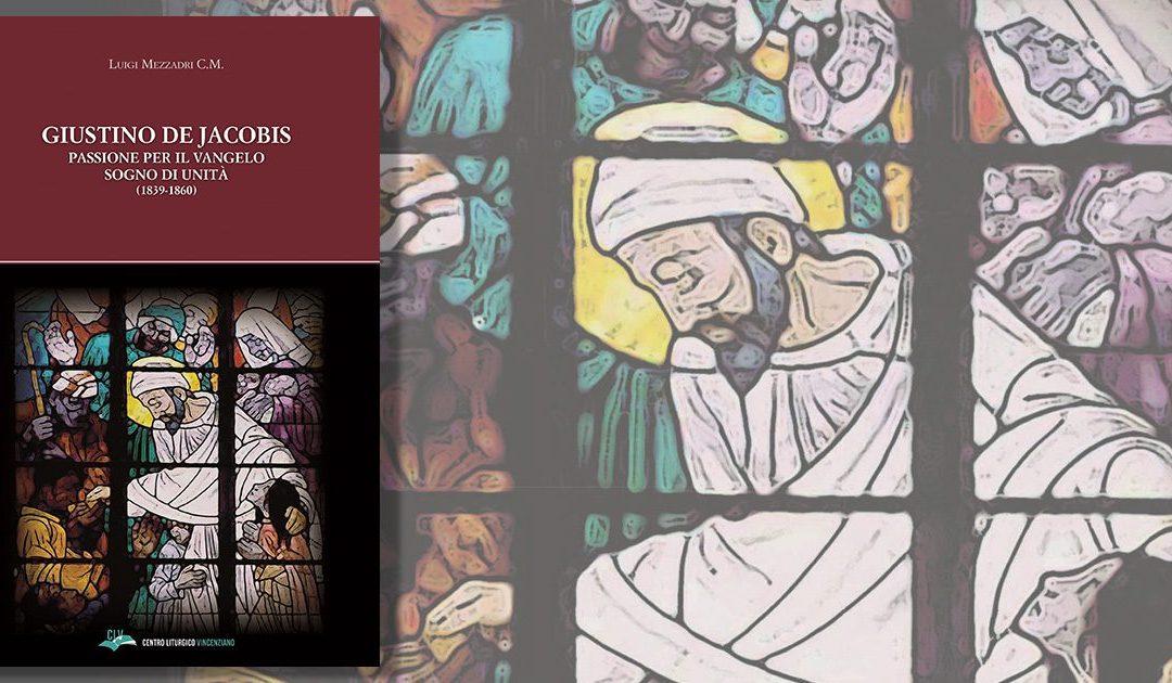 Nuovo libro del padre Luigi Mezzadri, CM: Biografia di San Giustino de Jacobis