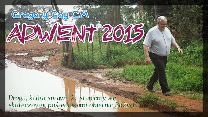 List na Adwent 2015 – Pośrednicy obietnic Bożych