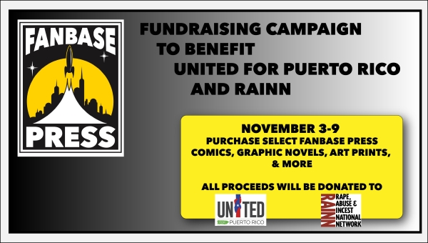 Fanbase Press Launches Fundraising Campaign to Benefit United for Puerto Rico and RAINN (November 3-9)