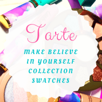 Be a Unicorn with the Tarte Make Believe in Yourself Collection!
