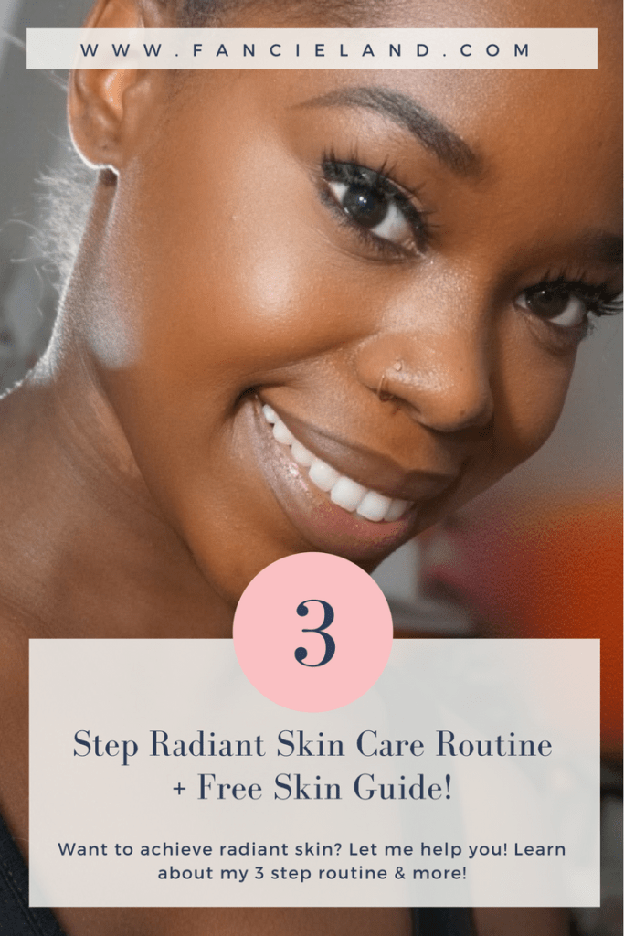 How to Achieve Radiant Skin in 3 Easy Steps!