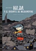 Hilda y El Gigante de Medianoche, de Luke Pearson