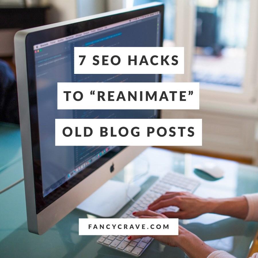SEO-Hacks-to-Reanimate-Old-Blog-Posts-min
