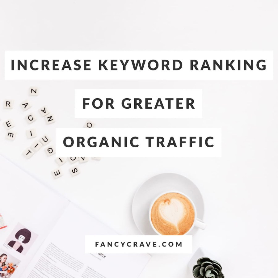 How-to-Increase-Keyword-Ranking-for-Greater-Organic-Traffic