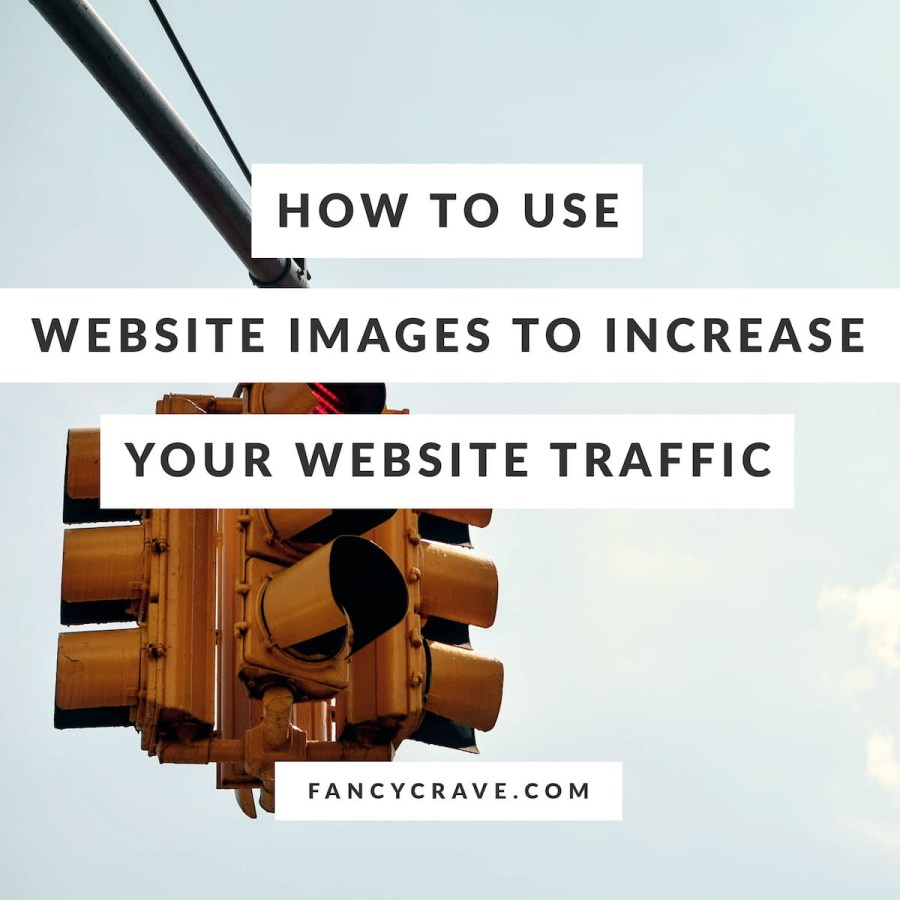 How-to-Use-Website-Images-to-Increase-Your-Website-Traffic